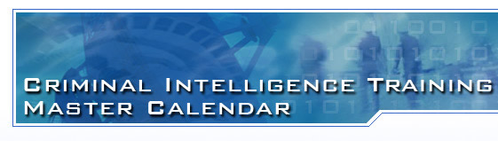 Criminal Intelligence Training Master Calendar